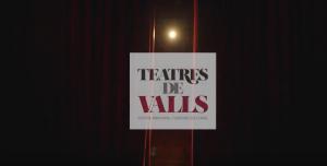 Vídeo_Teatres_de_Valls